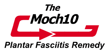 THE MOCH10 PLANTAR FASCIITIS REMEDY